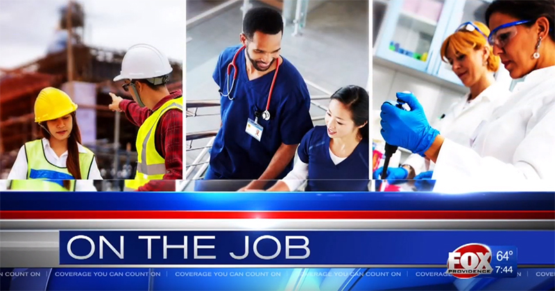 "SkillsRI employer partners are featured ""On-the-Job"" at WPRI"